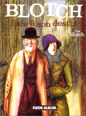 Blotch, tome 2 : Face à son destin  by  Blutch