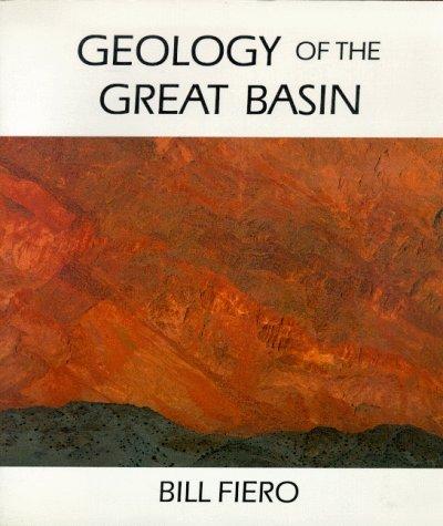 Geology Of The Great Basin Bill Fiero