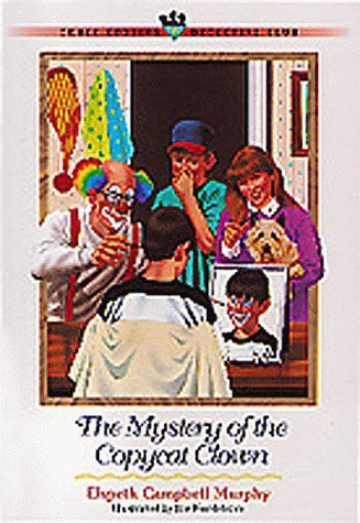 Mystery of the Copycat Clown  by  Elspeth Campbell Murphy