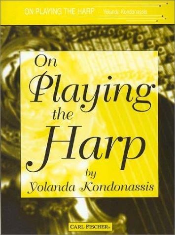 On Playing The Harp  by  Yolanda Kondonassis