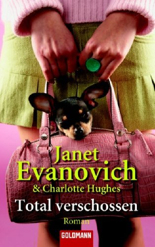Total Verschossen (Full Series, #4)  by  Janet Evanovich