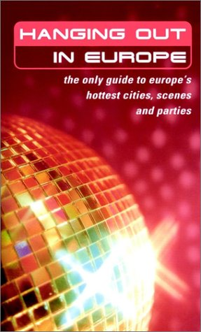 Hanging Out in Europe  by  Balliett & Fitzgerald