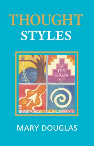 Thought Styles: Critical Essays on Good Taste  by  Mary Douglas
