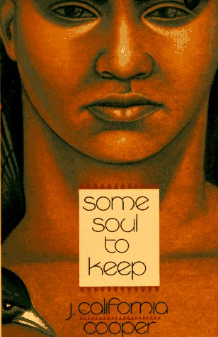 Some Soul To Keep  by  J. California Cooper