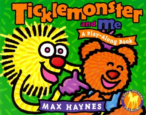 Ticklemonster and Me (Play Along Books)  by  Max Haynes
