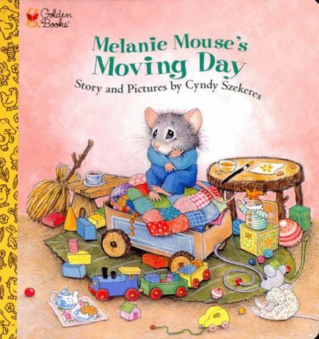 Melanie Mouses Moving Day  by  Cyndy Szekeres