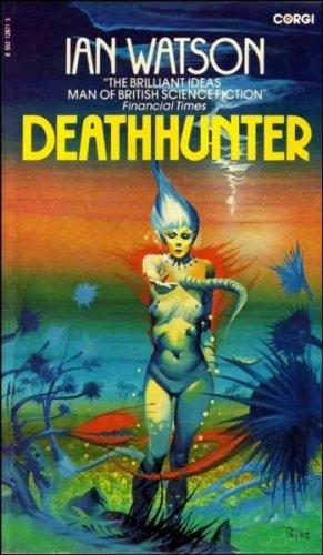 Deathhunter  by  Ian Watson