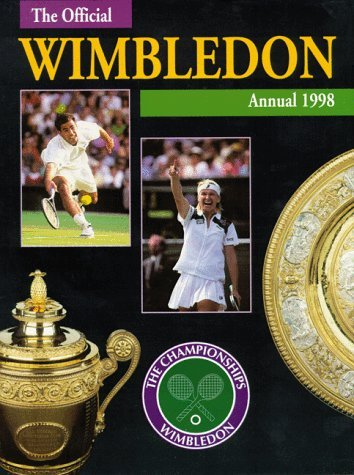 The Championships, Wimbledon: Official Annual 1998  by  John Parsons