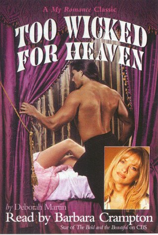 Too Wicked for Heaven  by  Deborah Martin