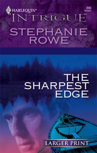 The Sharpest Edge Stephanie Rowe