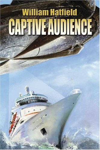 Captive Audience (Fists Of Earth, #1) William Hatfield