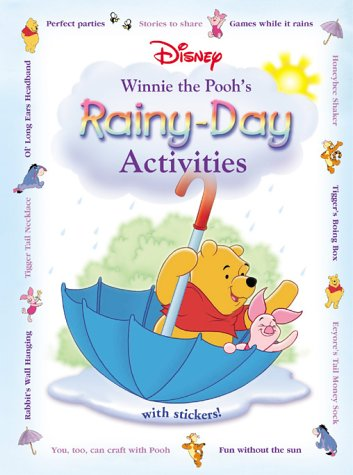 Disney: Winnie the Poohs: Rainy-Day Activities  by  Sharee Hopler