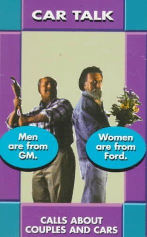 Car Talk: Men Are From Gm Women Are From Ford  by  Tom Magliozzi