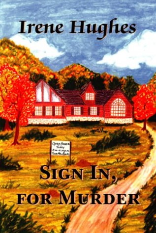 Sign In, for Murder  by  Irene Hughes