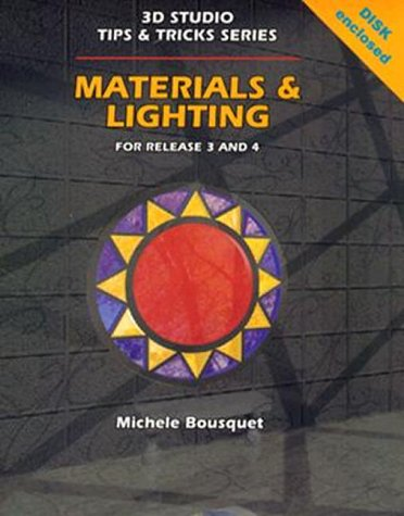 Materials and Lighting: Release 3 and 4  by  Michele Bousquet