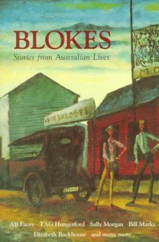 Blokes: Stories from Australia B.R. Coffey