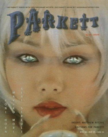 Parkett No. 53 Tracey Moffat, Elisabeth Peyton, Wolfgang Tillmans  by  Elizabeth Peyton