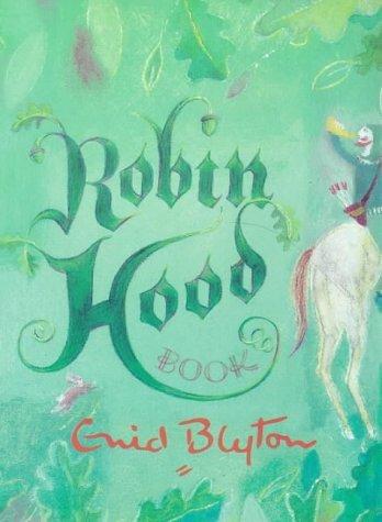 Robin Hood Book  by  Enid Blyton