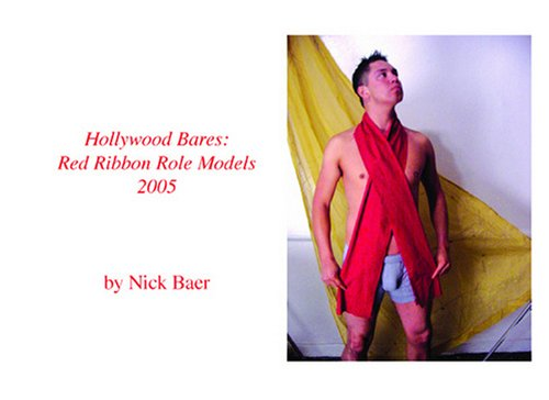 Hollywood Bares   Red Ribbon Role Models Nick Baer
