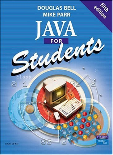 Java for Students [With CDROM]  by  Douglas Bell
