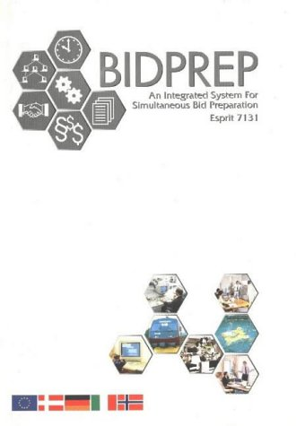 Bidprep: An Integrated System for Simultaneous Bid Preparat  by  Øyvind Bjørke