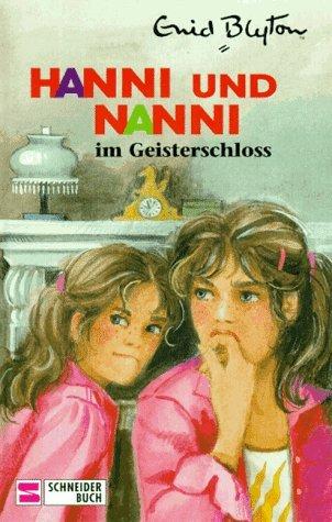 Hanni und Nanni im Geisterschloß (Hanni und Nanni, #6)  by  Enid  Blyton