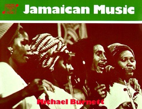 Jamaican Music  by  Michael Burnett