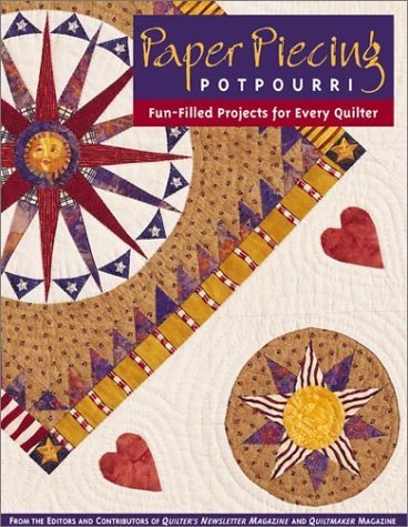 Paper Piecing Potpourri: Fun-Filled Projects for Every Quilter  by  Deborah Keenan