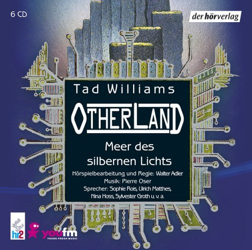 Meer des silbernen Lichts (Otherland, #4)  by  Tad Williams