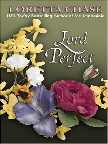 Lord Perfect (Carsington Brothers, #3)  by  Loretta Chase