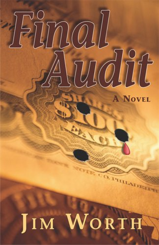 Final Audit  by  Jim Worth