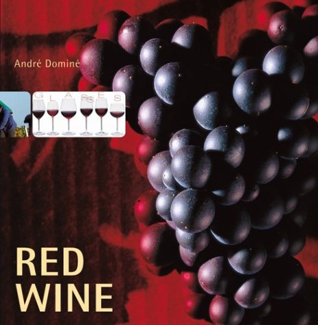 Red Wine  by  André Dominé