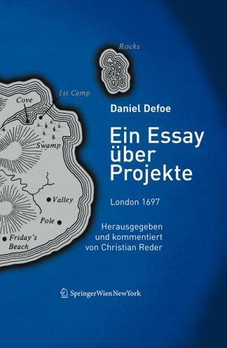 Ein Essay Ber Projekte: London 1697, Herausgegeben Und Kommentiert Von Christian Reder  by  Daniel Defoe