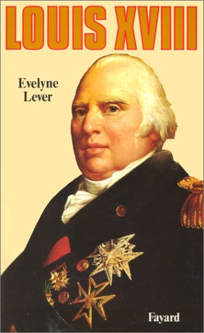Louis XVIII  by  Évelyne Lever