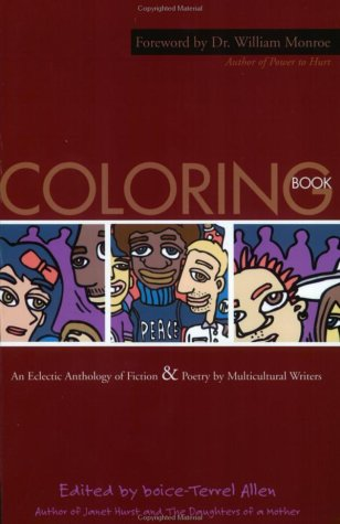 Coloring Book: An Eclectic Anthology of Fiction and Poetry Multicultural Writers by boice-Terrel Allen