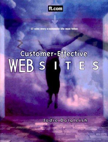 Customer-Effective Web Sites Jodie Dalgleish