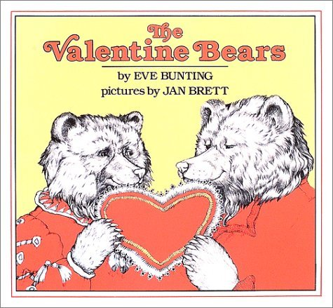 The Valentine Bears  by  Eve Bunting