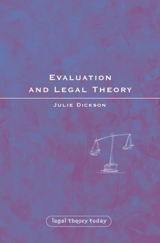 Evaluation And Legal Theory Julie Dickson