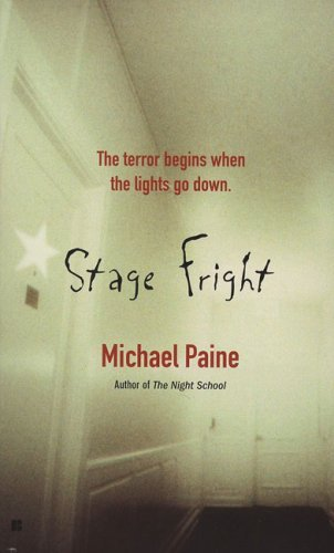 Stage Fright Michael Paine