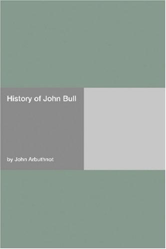 History Of John Bull  by  John Arbuthnot