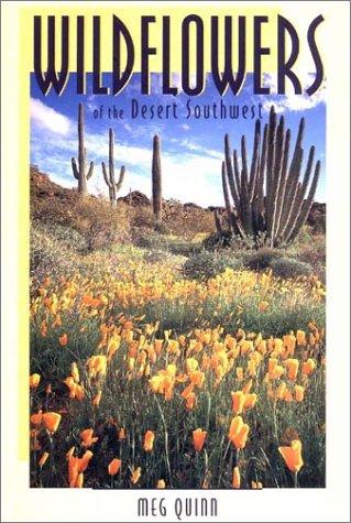 Wildflowers of the Desert Southwest Meg Quinn