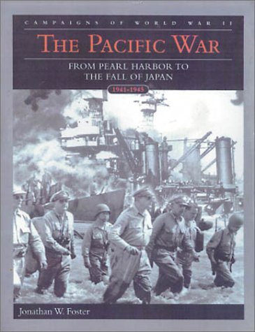 The Pacific War: Campaigns of World War II  by  Andrew Wiest
