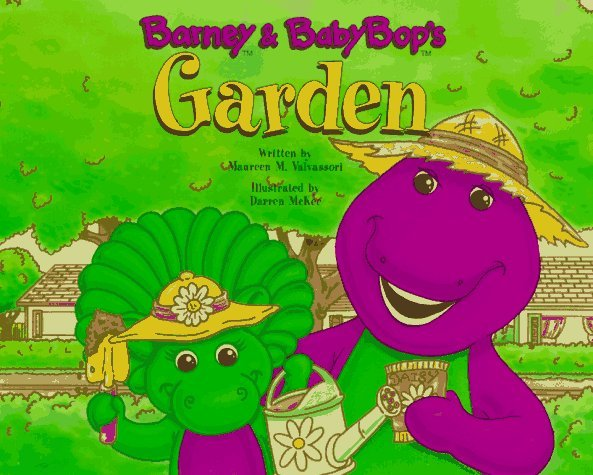 Barney And Baby Bops Garden: With Pack Of Seeds Maureen M. Valvassori