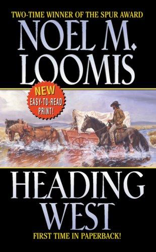 North to Texas  by  Noel M. Loomis