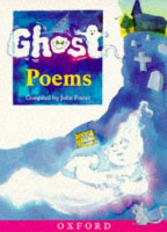 Ghost Poems  by  John   Foster