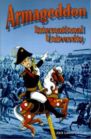 Armageddon International University Jack Lawrence Luzkow
