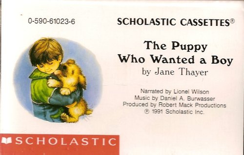The Puppy Who Wanted A Boy Jane Thayer