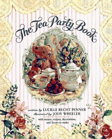 The Tea Party Book Lucille Recht Penner