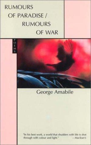Rumours of Paradise/Rumours of War GEORGE. AMABILE