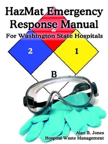 Hazmat Emergency Response Manual Alan B. Jones